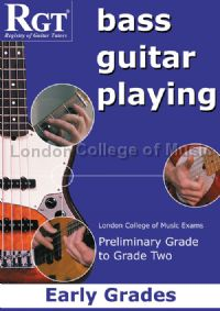 RGT Bass Guitar Playing Early Grades Preliminary - Grade 2