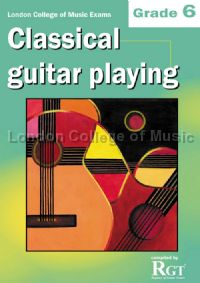 Grade 6 LCM Exams Classical Guitar Playing