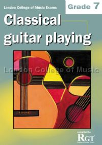 Grade 7 LCM Exams Classical Guitar Playing