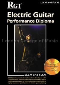 RGT Electric Guitar Performance Diploma: LLCM / FLCM