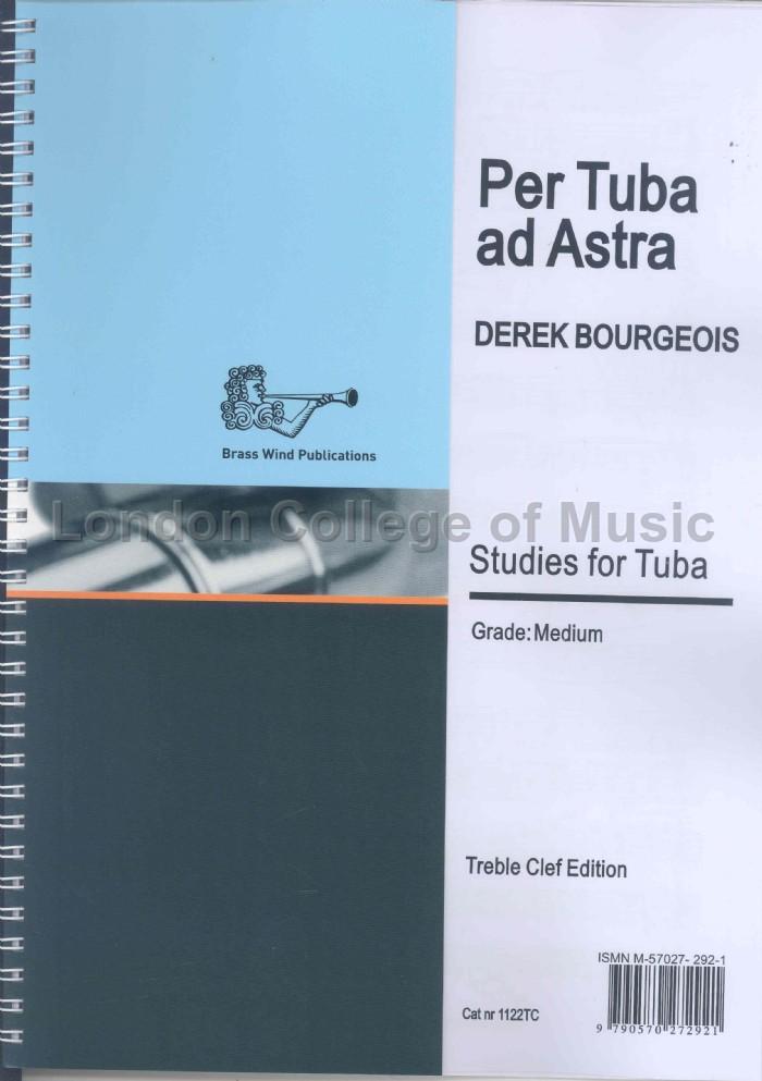 Bourgeois, Derek - Per Tuba ad Astra (treble clef)