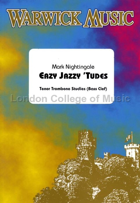 Nightingale, Mark - Easy Jazzy 'Tudes for Trombone (Bass Clef)